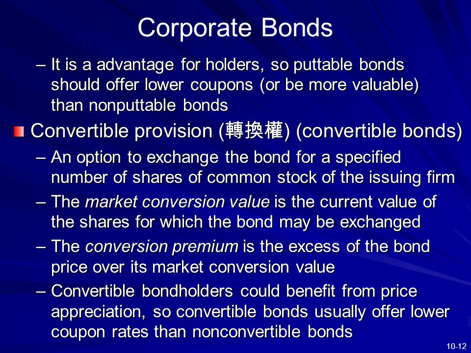Corporate Bonds Convertible provision (轉換權) (convertible bonds)