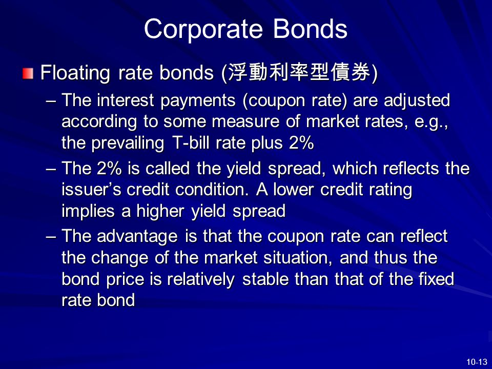 Corporate Bonds Floating rate bonds (浮動利率型債券)