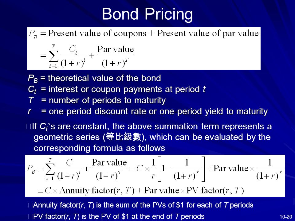 Bond Pricing PB = theoretical value of the bond