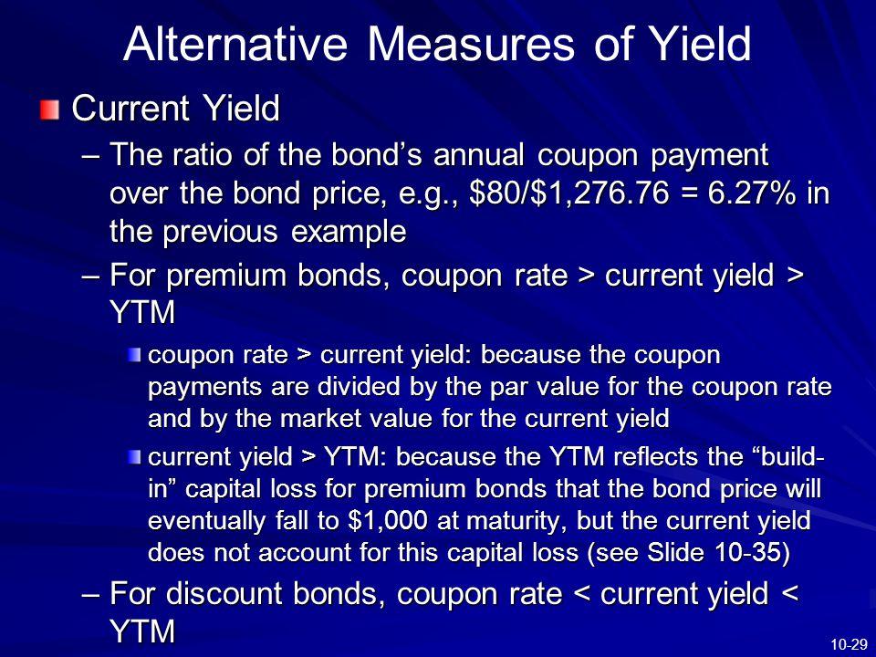 Alternative Measures of Yield