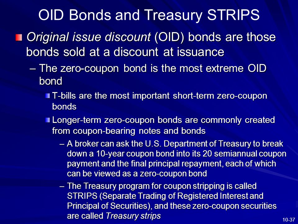 OID Bonds and Treasury STRIPS