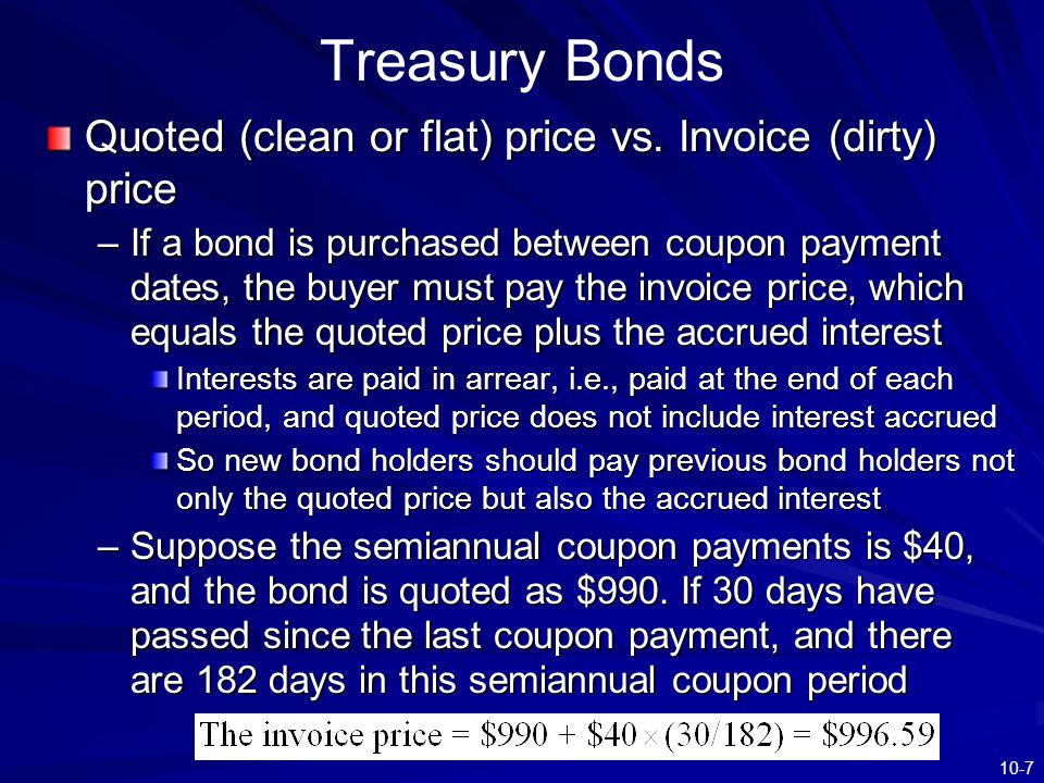 Treasury Bonds Quoted (clean or flat) price vs. Invoice (dirty) price