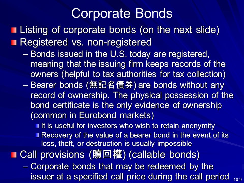 Corporate Bonds Listing of corporate bonds (on the next slide)