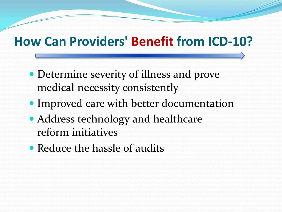How Can Providers Benefit from ICD-10