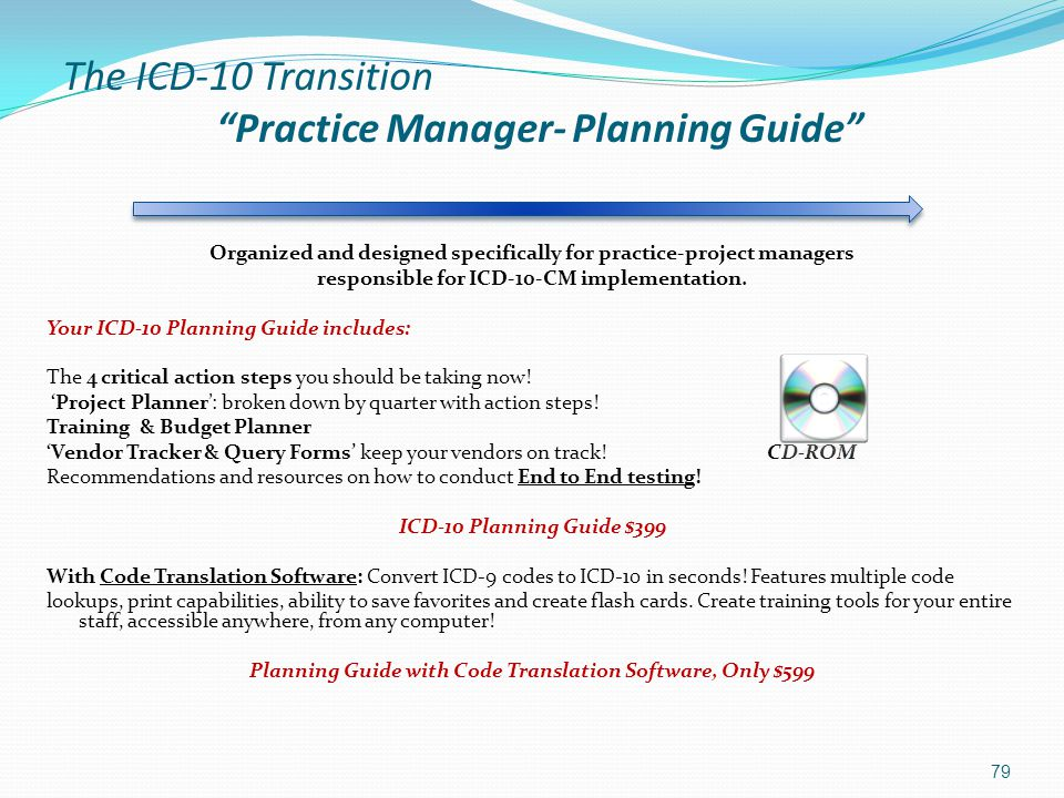 The ICD-10 Transition Practice Manager- Planning Guide