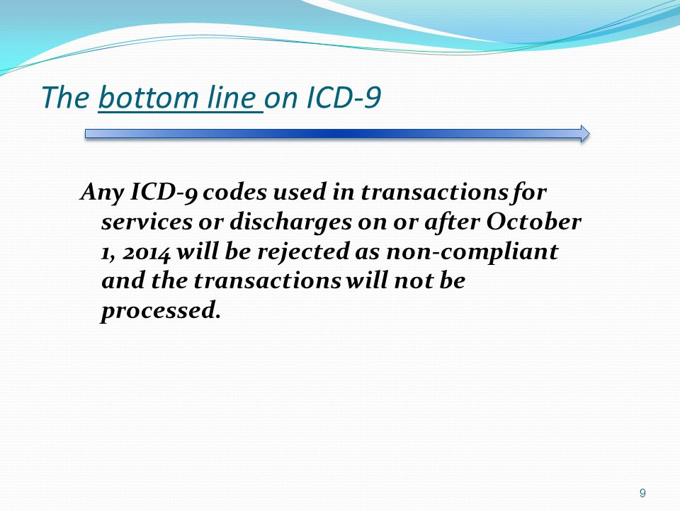 The bottom line on ICD-9