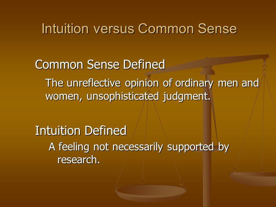 Intuition versus Common Sense
