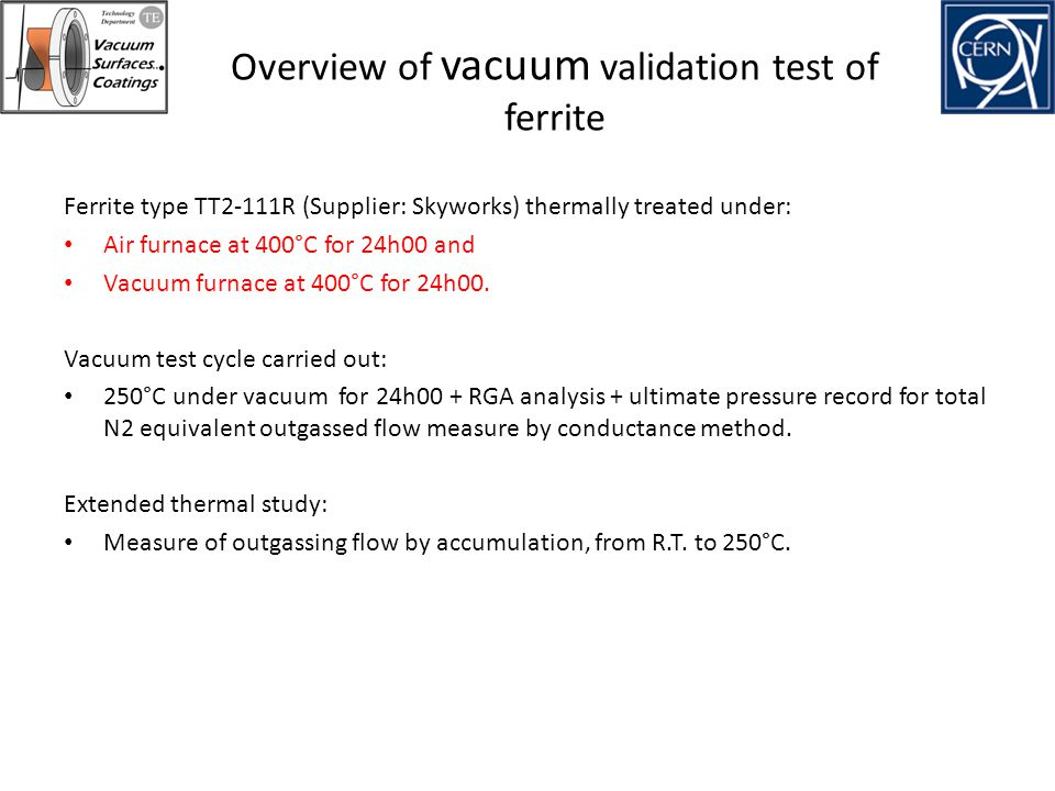 Overview of vacuum validation test of ferrite