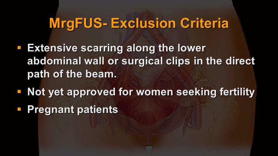 MrgFUS- Exclusion Criteria