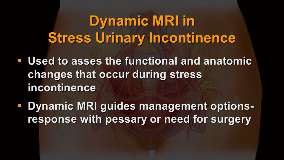 Dynamic MRI in Stress Urinary Incontinence