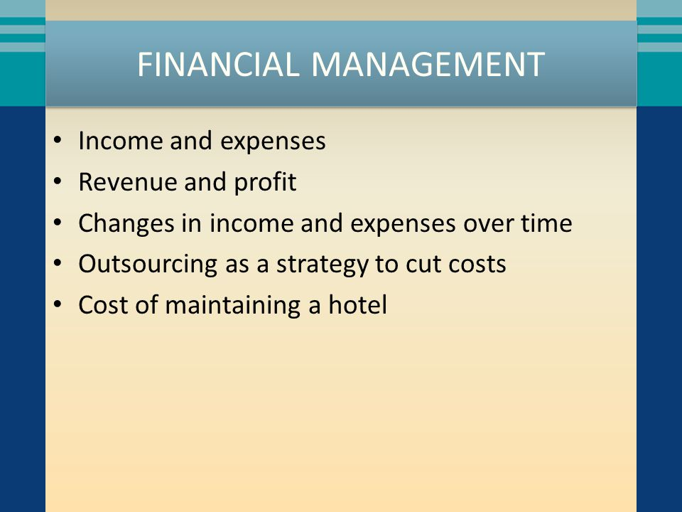 FINANCIAL MANAGEMENT Income and expenses Revenue and profit