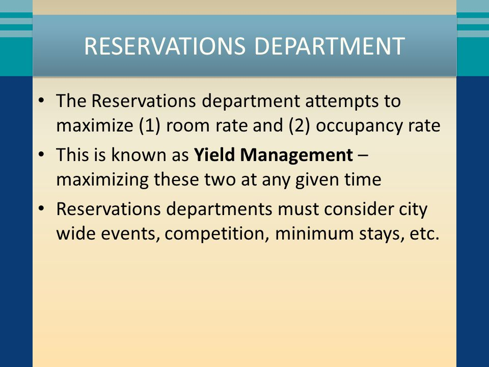 RESERVATIONS DEPARTMENT