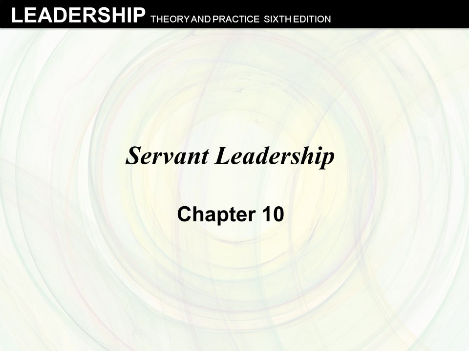 Servant Leadership Chapter 10