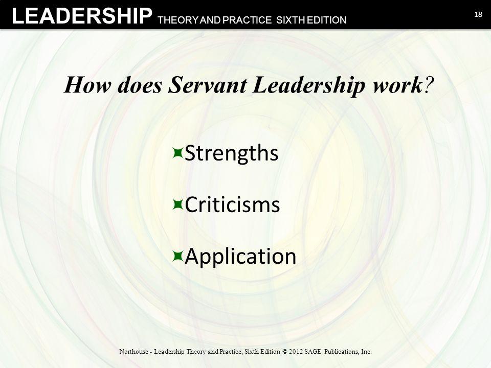 How does Servant Leadership work