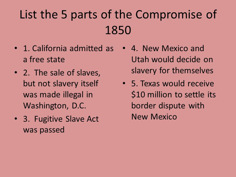 List the 5 parts of the Compromise of 1850