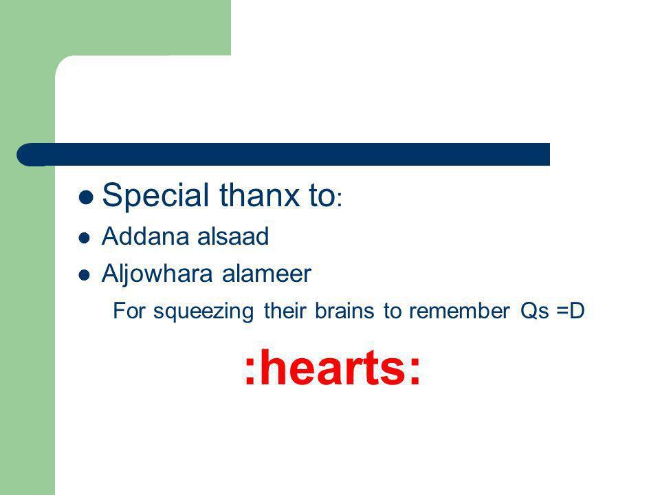 :hearts: Special thanx to: Addana alsaad Aljowhara alameer