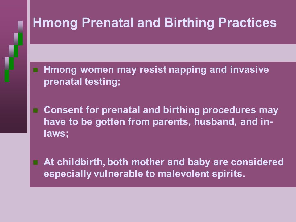 Hmong Prenatal and Birthing Practices