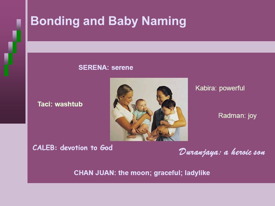 Bonding and Baby Naming Bonding