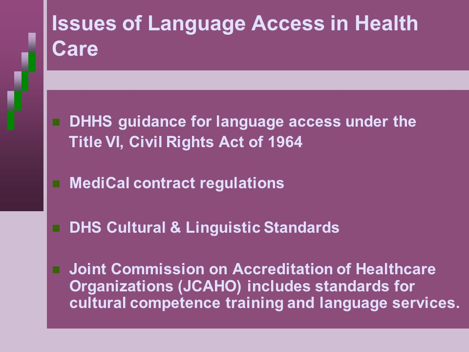 Issues of Language Access in Health Care