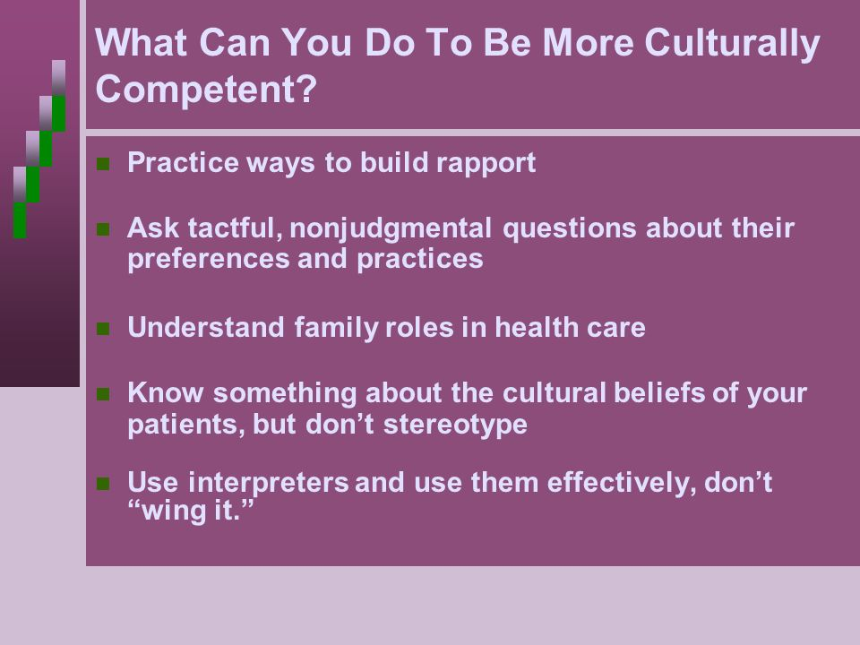 What Can You Do To Be More Culturally Competent