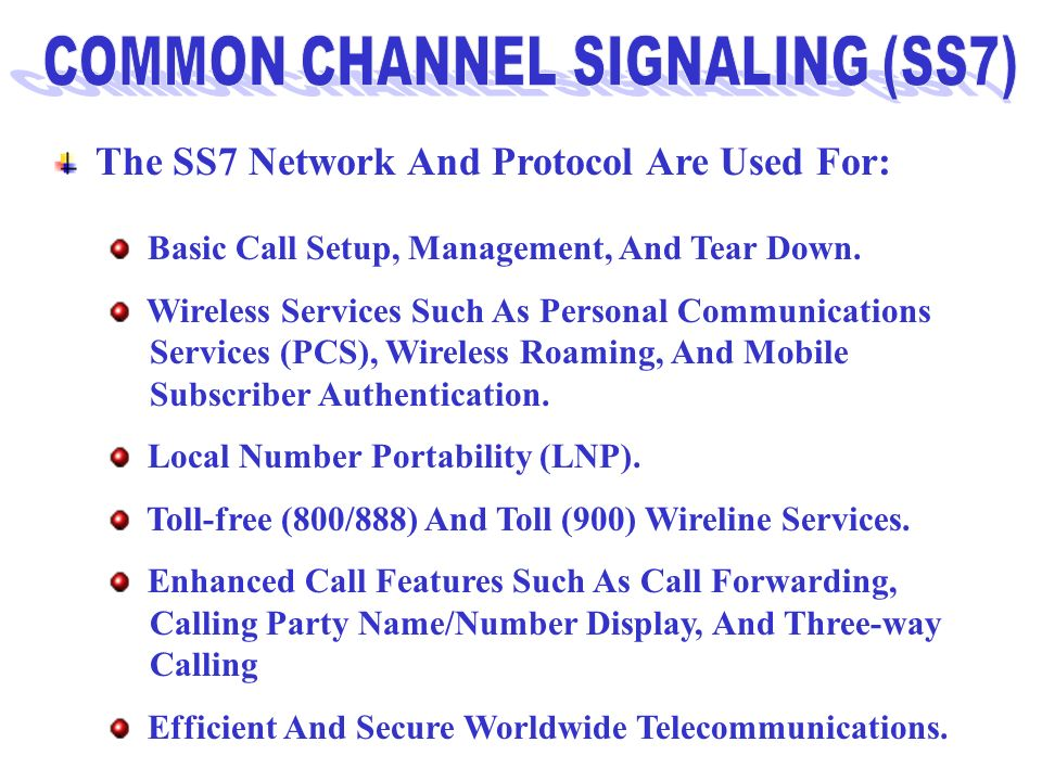 COMMON CHANNEL SIGNALING (SS7)