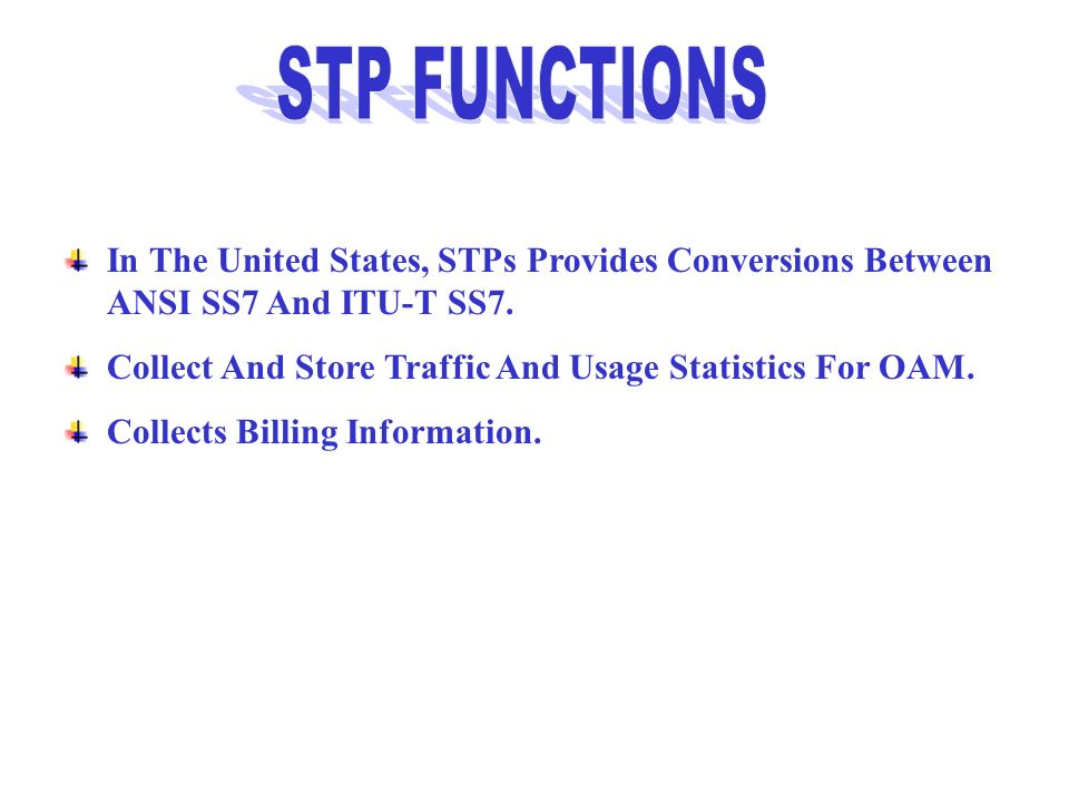 STP FUNCTIONS In The United States, STPs Provides Conversions Between