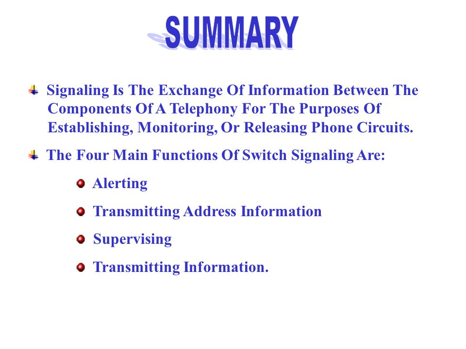SUMMARY Signaling Is The Exchange Of Information Between The