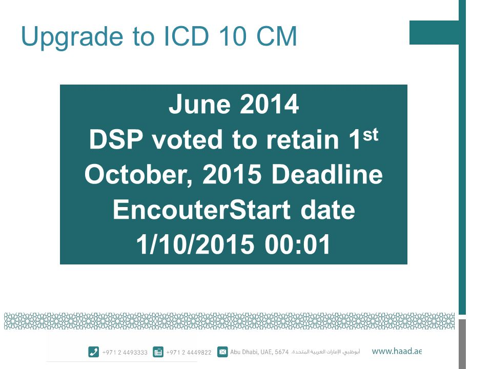 DSP voted to retain 1st October, 2015 Deadline