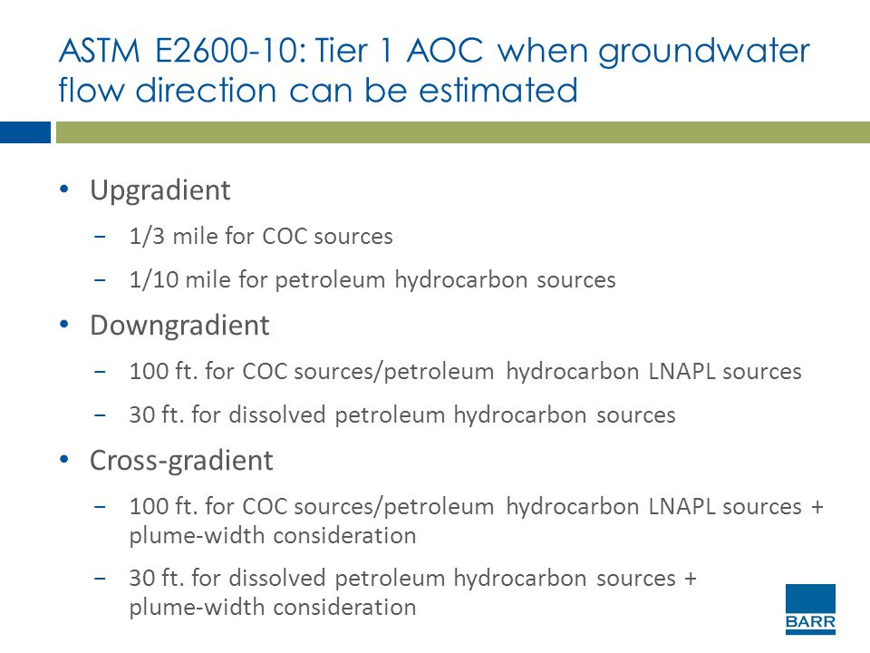 ASTM E2600-10: Tier 1 AOC when groundwater flow direction can be estimated