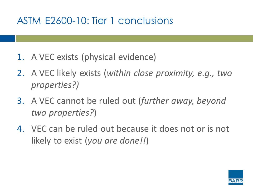 ASTM E2600-10: Tier 1 conclusions