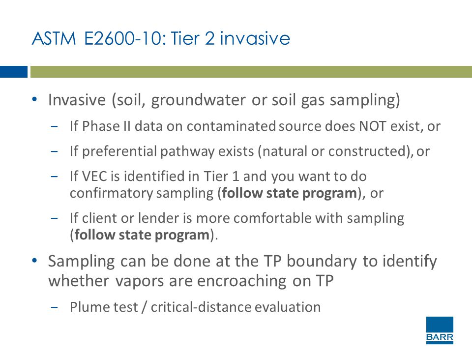 Invasive (soil, groundwater or soil gas sampling)