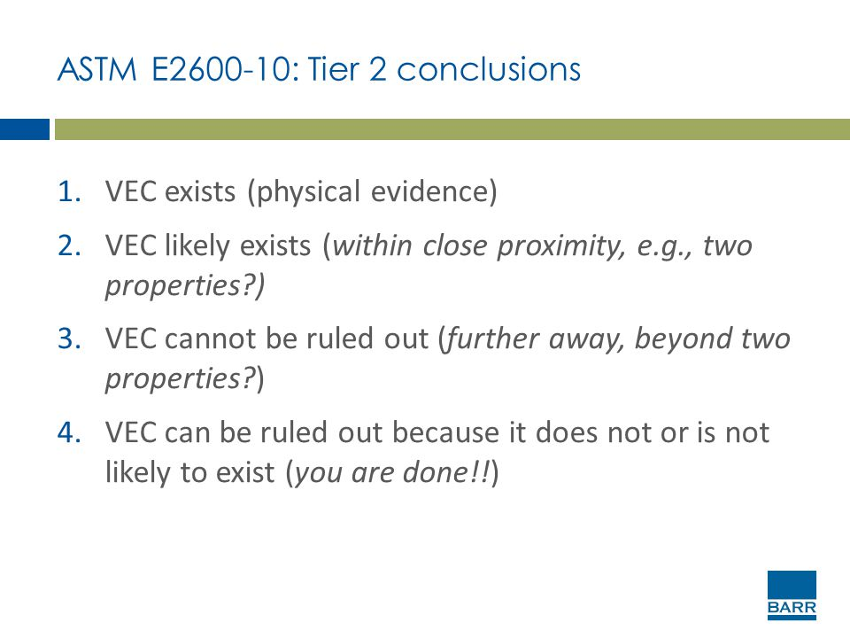 ASTM E2600-10: Tier 2 conclusions