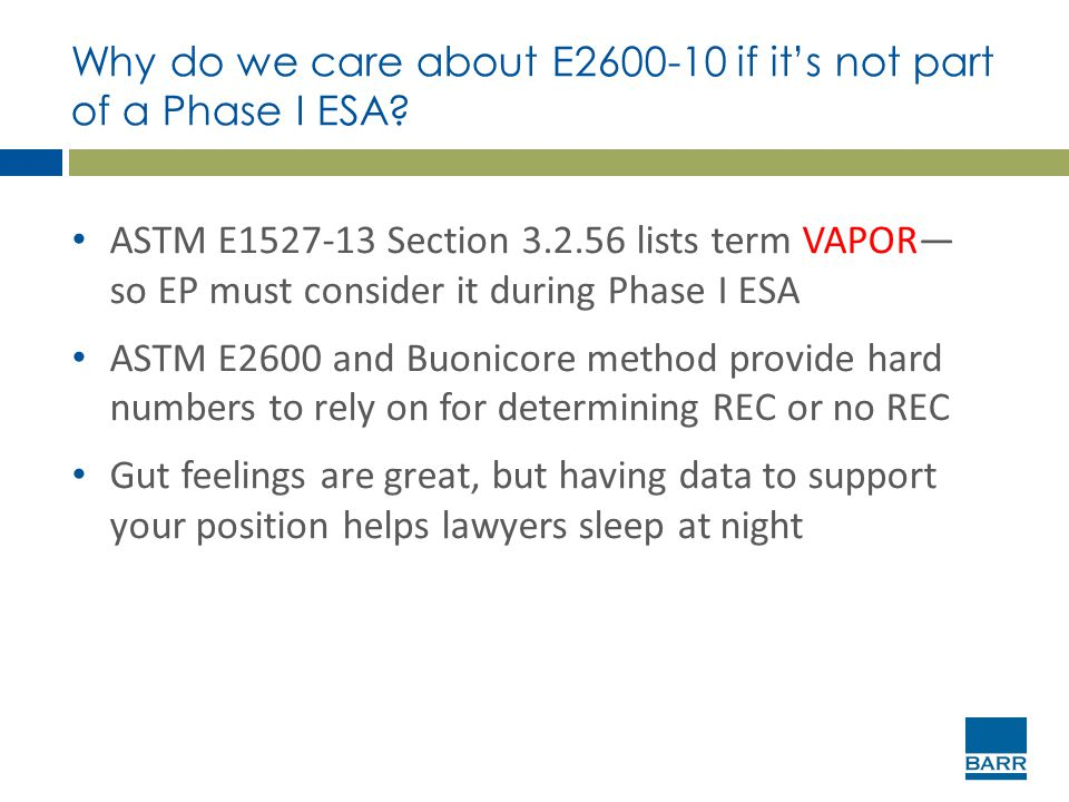 Why do we care about E2600-10 if it's not part of a Phase I ESA