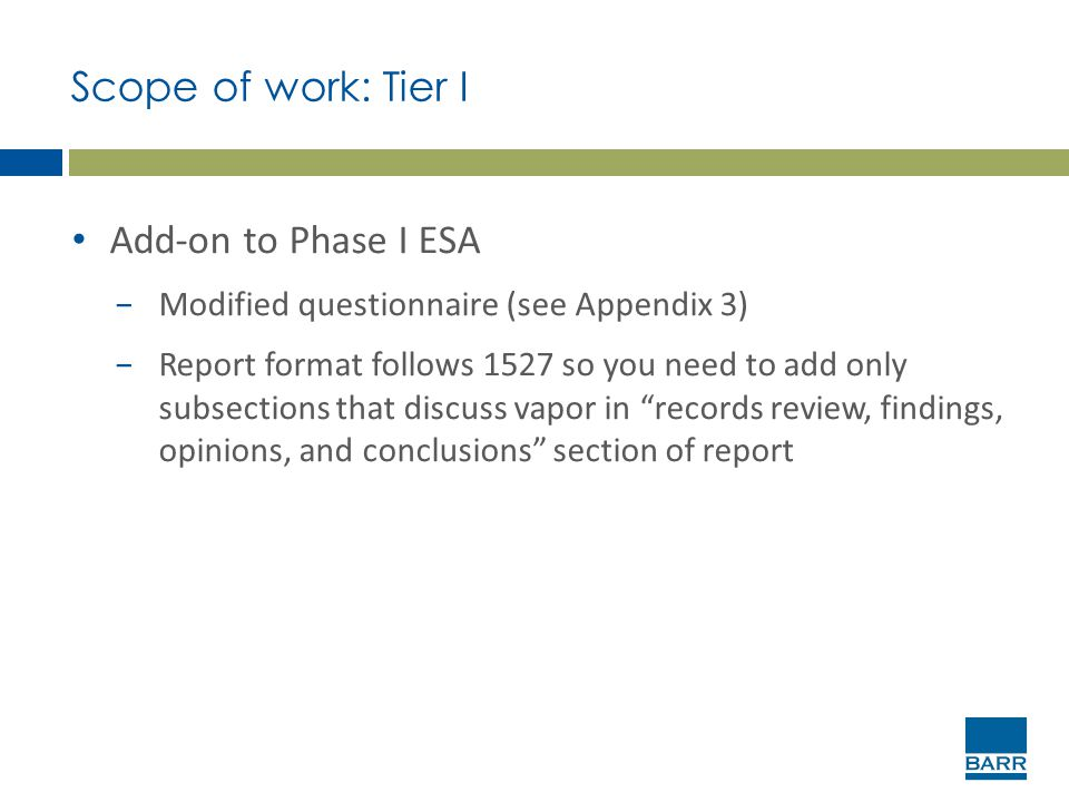 Scope of work: Tier I Add-on to Phase I ESA