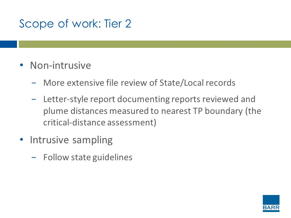 Scope of work: Tier 2 Non-intrusive Intrusive sampling