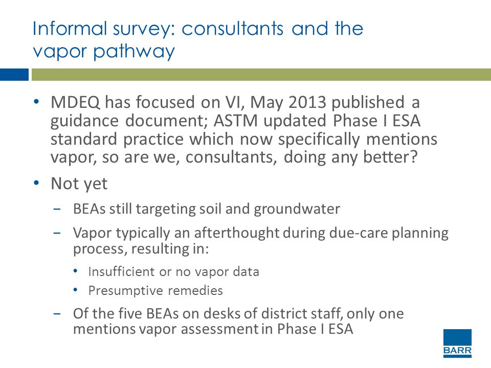 Informal survey: consultants and the vapor pathway