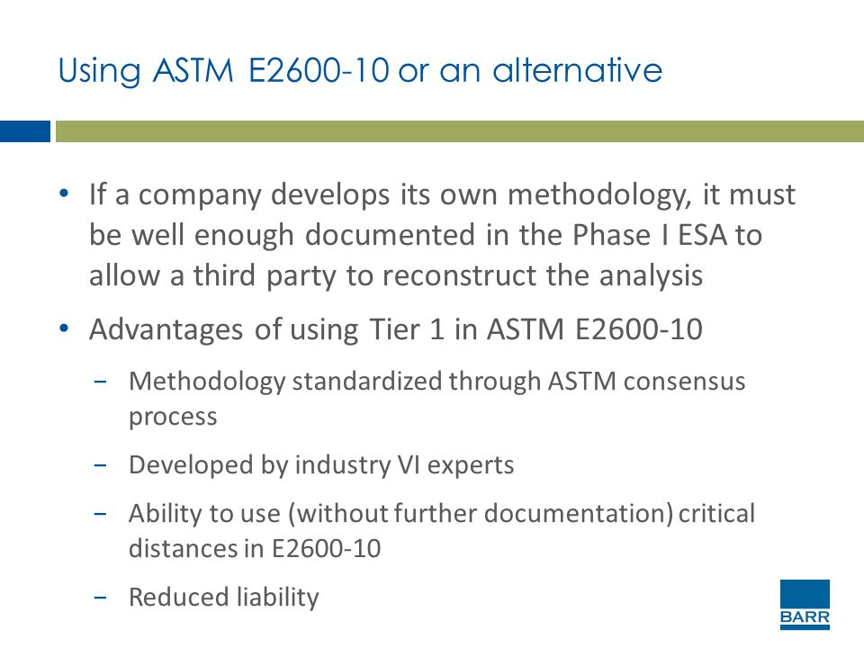 Using ASTM E2600-10 or an alternative