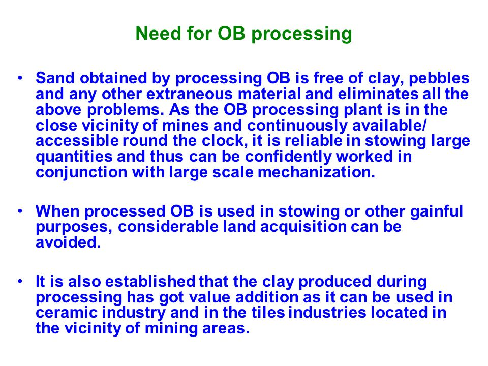 Need for OB processing