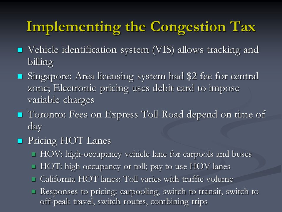 Implementing the Congestion Tax