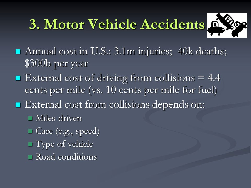 3. Motor Vehicle Accidents