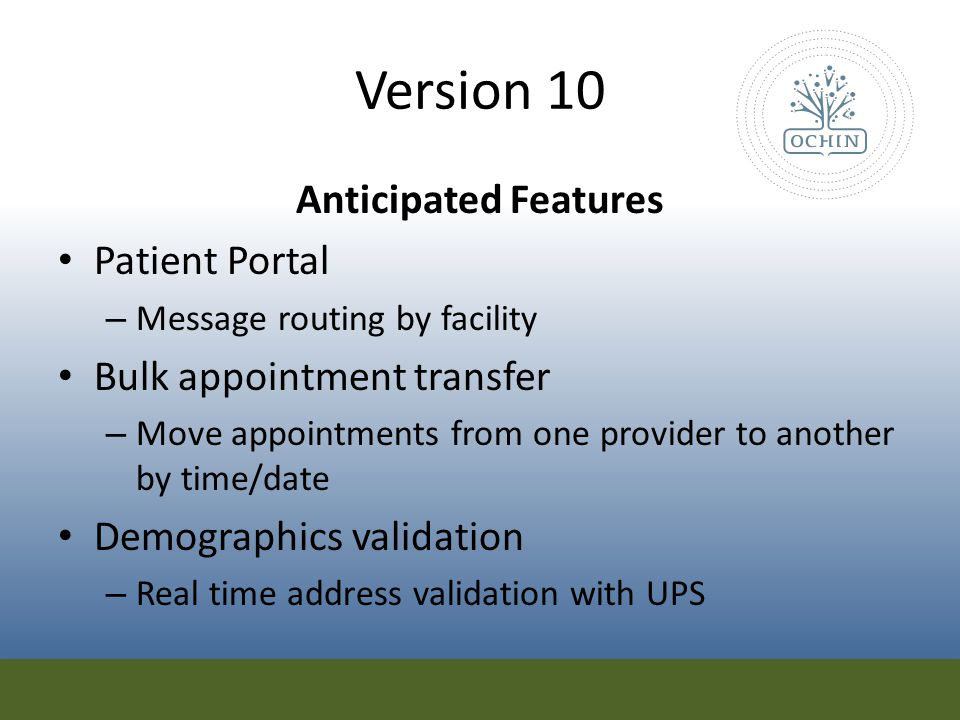 Version 10 Anticipated Features Patient Portal