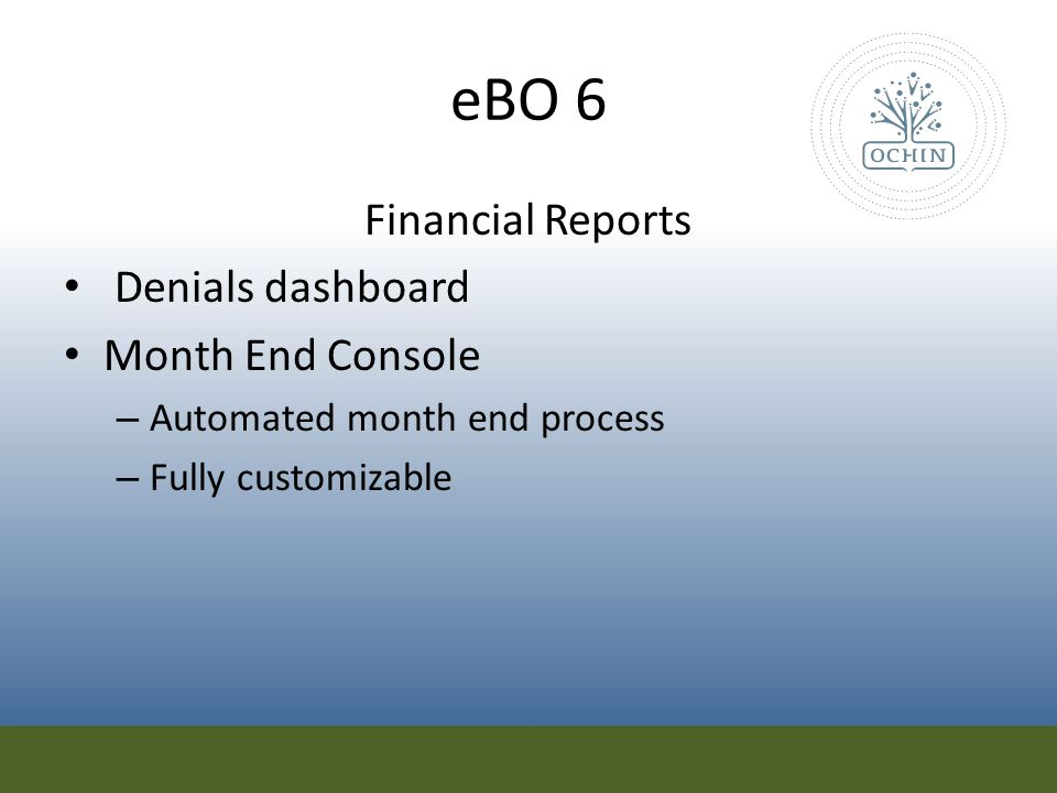 eBO 6 Financial Reports Denials dashboard Month End Console