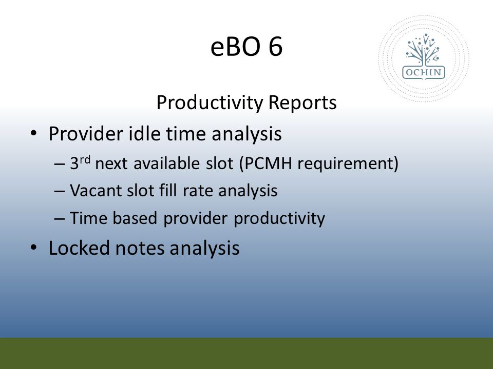 eBO 6 Productivity Reports Provider idle time analysis