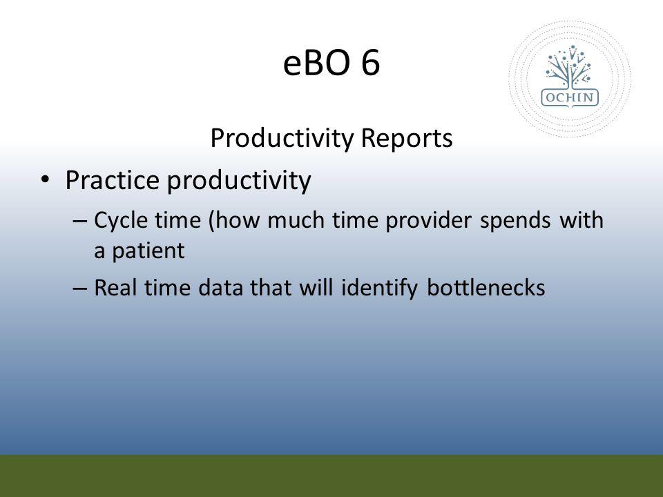 eBO 6 Productivity Reports Practice productivity