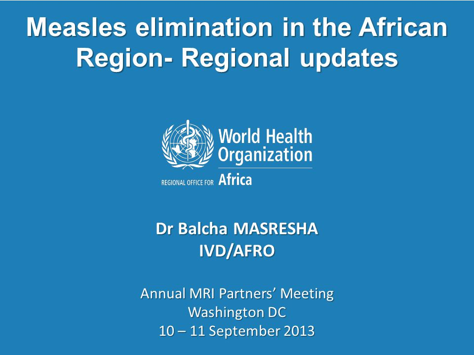 Measles elimination in the African Region- Regional updates