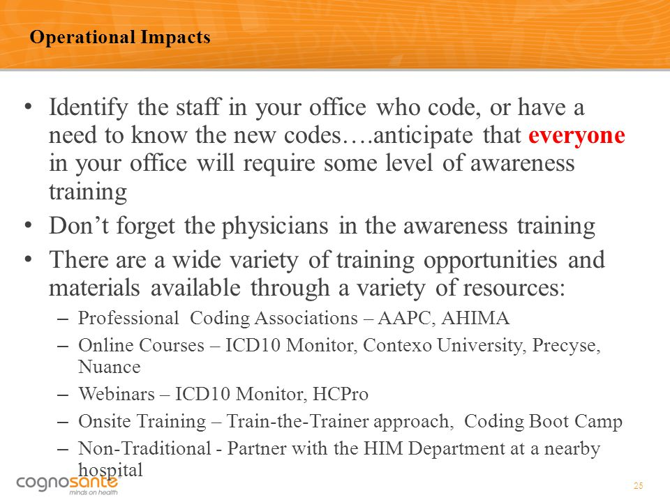 Don't forget the physicians in the awareness training