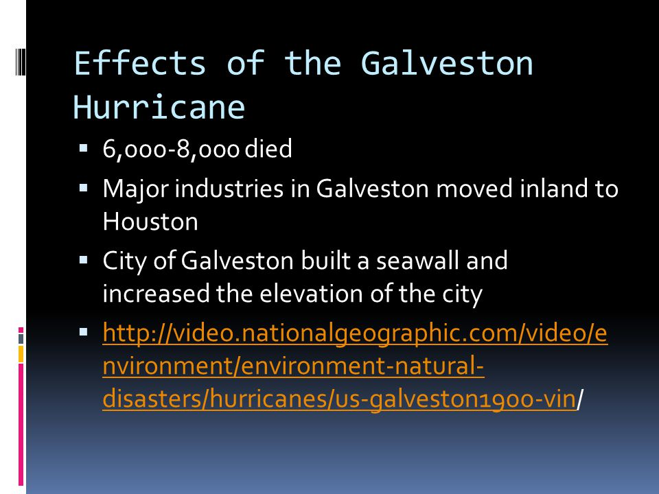 Effects of the Galveston Hurricane
