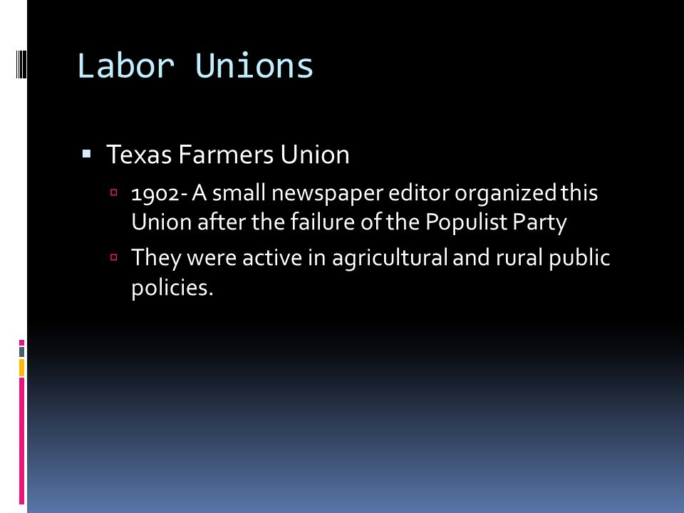 Labor Unions Texas Farmers Union