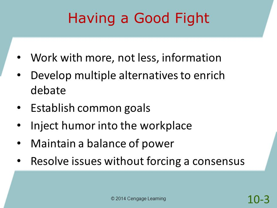 Having a Good Fight Work with more, not less, information