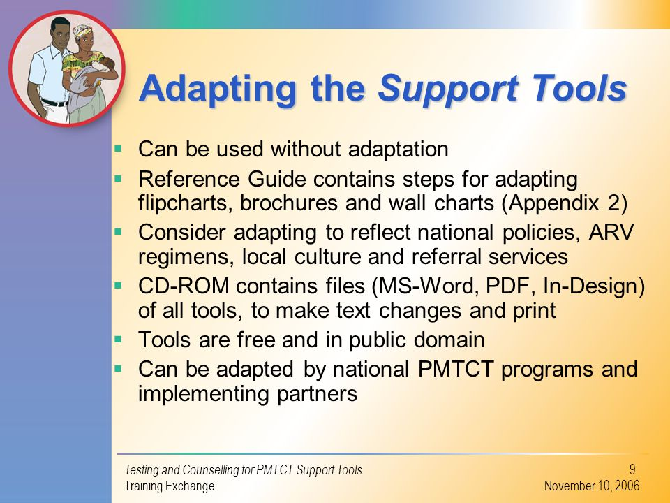 Adapting the Support Tools